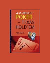 Bli en vinnare på poker - Texas Hold em