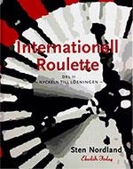 Internationell Roulette – Nyckeln till Lösningen