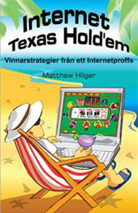 Internet Texas Hold'em : Vinnarstrategier från ett Internetproffs