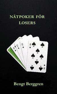 Nätpoker för losers